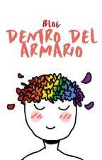 Blog: Dentro del armario. (Comunidad LGBT+) by ArmarioArcoIris