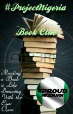 Book Club #ProjectNigeria by ProjectNigeria