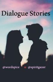 Dialogue Stories by wordspice