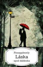 Láska spod dáždnika |Prebieha úprava| by Pineappleonly