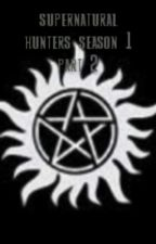 SUPERNATURAL HUNTERS-parte 2 by sobrenaturalhunters