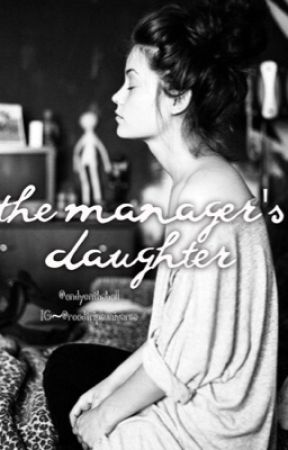The manager's daughter by andyontheball