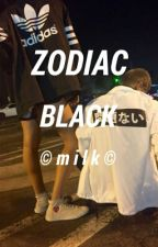 black zodiac; by ArmyAnna563