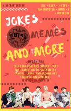 BTS Jokes, Memes, & More! by Minecrafter2098