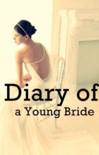 Diary of a Young Bride by fluffygallery