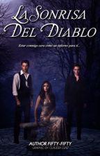 La sonrisa del Diablo  by Fifty-Fifty