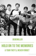 Hold On To The Memories *COMPLETE AND IN EDITING* by BebeMiller
