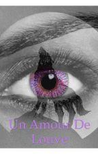 Un Amour De Louve by Coralyyyy