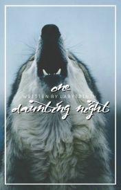 One Daunting Night by AppleJuiceErin