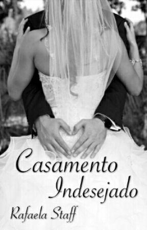 Casamento Indesejado by rafaelastaff