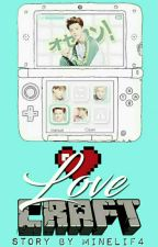 Love Craft || HunHan ✔  by minelif4