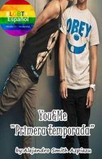 """YOU&ME """"El Diario De Un Mal Amor Gay"""" (Una Mirada Al Pasado De Tu Presente) by AlejandroSmithAzpiaz"""