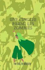 Une Cinglée parmi les Zombies by Lunmery