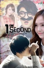 One Second♥ [Soon ^___^] by JRMCSRDBo4