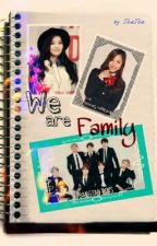 We Are Family [BTS FANFICTION]✔ by najaemi