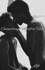 Committing Myself to Him (ManxMan, incest) by Scrub_Life