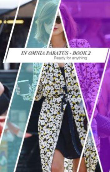 In Omnia Paratus (AU) - Book 2