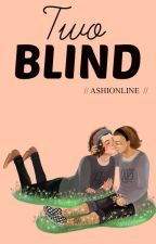 Two Blind » Larry Stylinson by ashionline