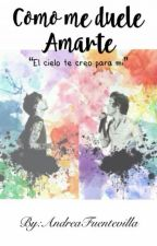 Como me duele amarte - OS 》Larry Stylinson《 by AndreaFuentevilla