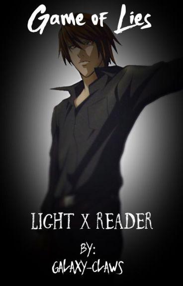 Game of Lies: Light x Reader