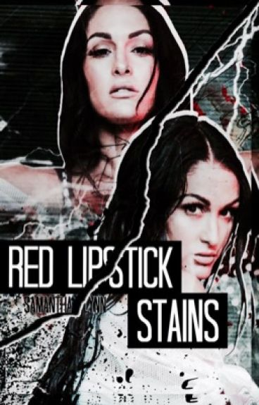 Red Lipstick Stains (Sequel to Chuck Taylor's or Red lipstick)  NIKKI BELLA