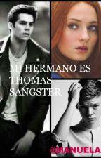 MI HERMANO ES THOMAS SANGSTER (DYLAN O'BRIEN Y TU ) by manuela35905