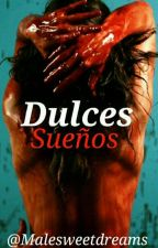 Dulces Sueños |Jeff The Killer X Reader| by MaleSweetDreams