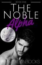 The Noble Alpha by myworldnbooks