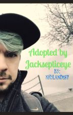 Adopted by Jacksepticeye by khyland187