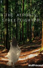 The Alpha's Streetfighter by WolfPrincessX