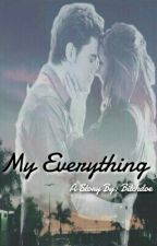 My Everything || Dobsley  by bitchdoe