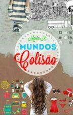 Mundos em Colisão by MalauPN