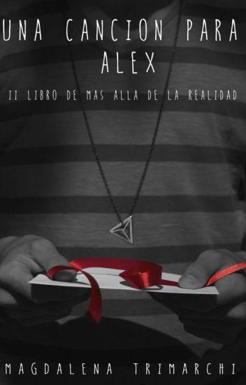 Una canción para Alex ©