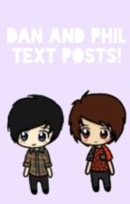 Dan and Phil text posts! by natalieisdrowning