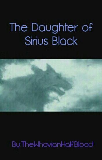 The Daughter of Sirius Black.