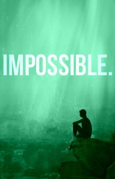 Impossible [Dedkim Fanfic]