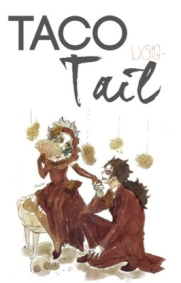 Taco Tail. Fairy Tail al estilo mexicano :v ©