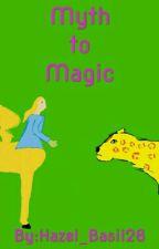 Myth to Magic by Hazel_Basil28