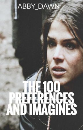 The 100 Preferences and Imagines by abby_dawn