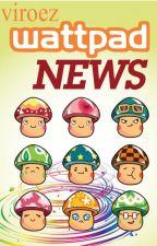 Wattpad News by vi_roez