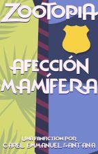 Zootopia: Afección Mamífera by CarelEmmanuelSantana