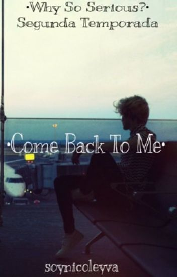 •Come Back To Me• (Alonso Villalpando & Tu)