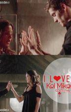Kolvina : I Love You Kol Michaelson by LydiaMartinForever