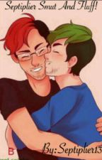 Septiplier Smut And Fluff! by Septiplier13