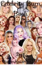 Celebrity Burn Book by MoriartyIsMine