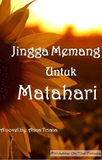 Jingga Memang Untuk Matahari (Fanfiction Jingga dan Senja Series)