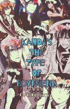 Kanda's The Type Of Boyfriend by xXAkariEgoistXx