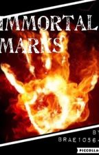 Immortal Marks by brae1056-