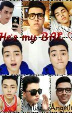 He's My BAE ♡ by misz_angel16