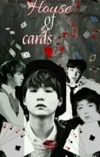 ♠ House Of Cards ♣ by MysteriousArmy